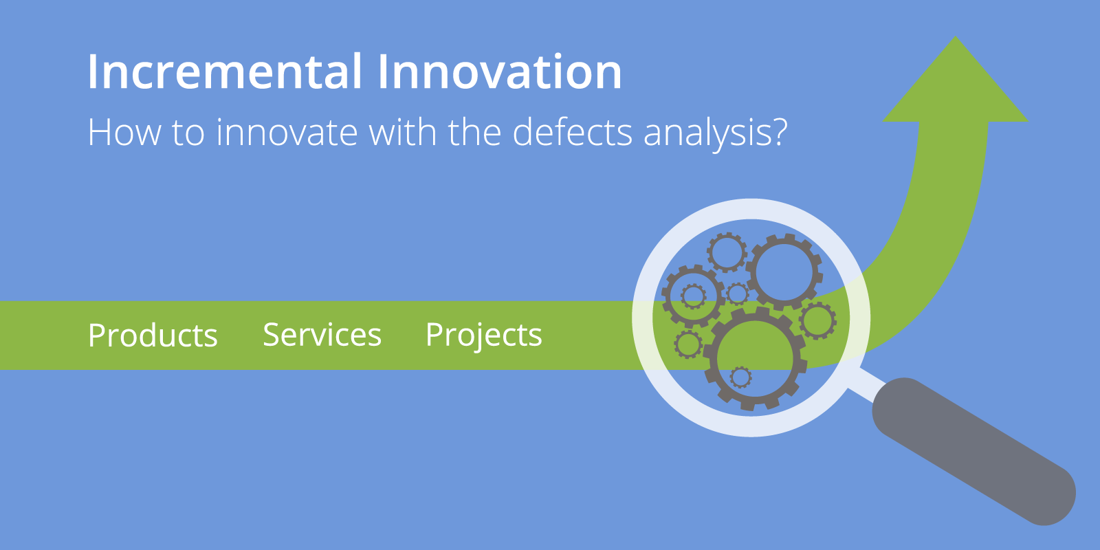Incremental Innovation Defects analysis
